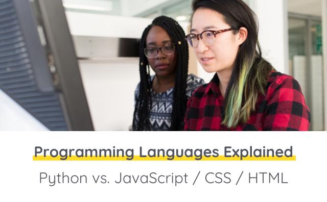 Programming Languages Explained: Python vs. JavaScript / CSS / HTML